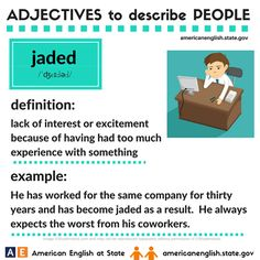 Adjectives to describe people: jaded Advanced English Vocabulary, Learn English Grammar, English Fun, English Language Learning, Learn English Words, Teaching English, English Study, Fluent English, English Games