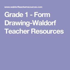 Grade 1 - Form Drawing-Waldorf Teacher Resources
