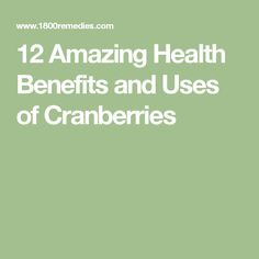 12 Amazing Health Benefits and Uses of Cranberries
