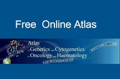 Medical Laboratory and Biomedical Science: Free Online Atlas of Genetics in…