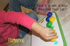 Toddler Activities using Baby Food Pouch Lids - Great ideas for how to use all those lids instead of throwing them away!