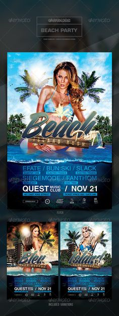 "Beach Party Flyer/Poster  #GraphicRiver            Detail   	    Beach Party Flyer/Poster  	  ""Beach Party – Island Rush""  -This flyer was designed to promote a beach themed party/event. 2 alternate designs are also included. New and unique versions of the template can be achieved by adding and altering text, font style and layout, colors, as well as the addition & removal of objects and layers .  	 All elements shown, excluding the models, are included in the PSD file.   Features    3 Psd…"