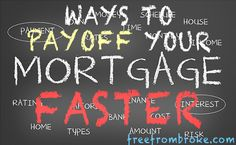 Payoff Mortgage Faster How Do I Do It? Four Ways Mortgage Payoff Tips Tips - How To Pay Off Mortgage Early - Paying off mortgage tips. - Payoff Mortgage Faster How Do I Do It? Four Ways Mortgage Payoff Tips Tips of paying off Mortgage Mortgage Companies, Mortgage Tips, Mortgage Payment, Mortgage Rates, Paying Off Mortgage Faster, Pay Off Mortgage Early, Mortgage Interest Rates, Private Mortgage Insurance