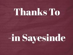 Thanks To in Sayesinde