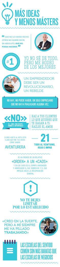 Más ideas y menos masters #infografia #infographic #entrepreneurship