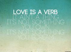 JM - Love is a verb
