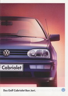 Vw Cabrio, Golf Mk3, Car Sales, Mk1, Bon Jovi, Brochures, Volkswagen Golf, Cars For Sale, Flyers