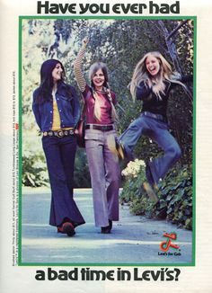 Finnfemme: Have You Ever Had a Bad Time in Levi's? Vintage 1972 Levi's for Gals ad