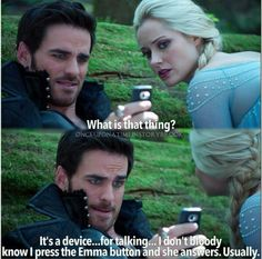 """""""I don't bloody know, I just press the Emma button and she usually answers.."""" Oh Hook ;D"""