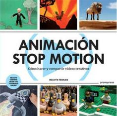 Stop Motion Animation: How to Make & Share Creative Videos by Melvyn Ternan Motion Video, Stop Motion, Principles Of Animation, Things To Do With Boys, Used Cameras, Free Films, Online Tutorials, Creative Video, Fun Hobbies