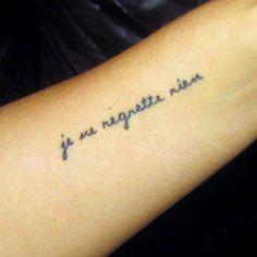 """""""I regret nothing"""""""