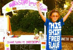 Vivienne Harr was only 8 years old when she was so saddened by the image of 2 modern-day child slaves that she vowed to make a difference by manning a lemonade stand for 365 days straight. In just over a year, V has raised over $100,000 to help end child slavery and has raised awareness of the issue all over the world. Her lemonade is now available for sale online and she continues to work to end slavery w/ the help of her family.  Make a Stand is on Facebook.