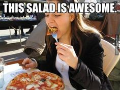 this salad is awesome #humor