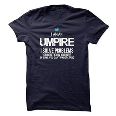 I am an Umpire - #appreciation gift #gift certificate. BUY TODAY AND SAVE => https://www.sunfrog.com/LifeStyle/I-am-an-Umpire.html?68278