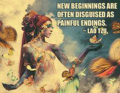 Each ending births new opportunities for a better beginning