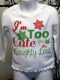 I'm too cute for the Naughty List heat pressed by mamamadebows, $15.00+