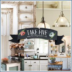 Take Five:  A little facial for your Kitchen
