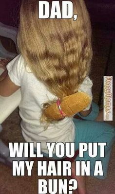 This is why you dont let dads loose on your daughters hair