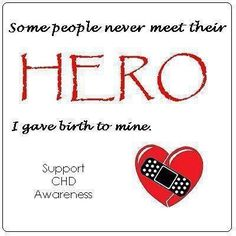 CHD Hero...I never gave birth to my heart hero but I love being his aunt!!