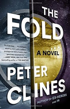 The Fold: A Novel by Peter Clines https://www.amazon.com/dp/0553447475/ref=cm_sw_r_pi_dp_n2iFxb53BXTQW