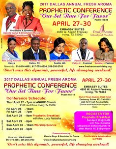 """Fresh Aroma Prophetic Conference """"Our Set Time for Favor"""" on April 27 - 30, 2017 ft Apostle Darius & Prophetess Mwaka Twagirayesu (hosts), Rev. Lucy Natasha, Pastor Nathan Nikhama, Apostle Helen Saddler, Pastor Rodney Petty, Jr. Apostle Monica Sweeney & More! Location: Embassy Suites 4650 West Airport Freeway, Irving, Texas 75062  Free & Open for All to Attend! Breakfast Registration 4/29 @ 9a is $35-$45 per person. For More Info: 314-814-4601  517-775-0054 www.fresharomaministry.org"""