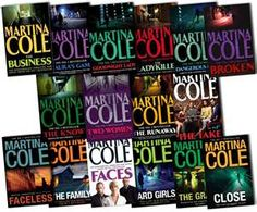 Martina Cole, love her books, gritty crime dramas set in London's east end