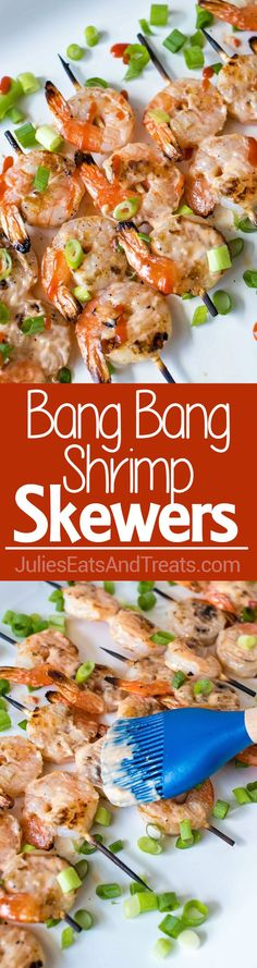 Grilled Bang Bang Shrimp Skewers - Grilled shrimp skewers covered in a spicy, creamy, sweet chili sauce. Perfect for the summer barbecues! ~ http://www.julieseatsandtreats.com