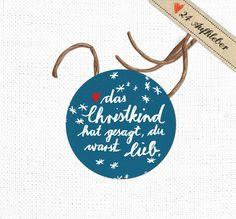 +Aufkleber für Weihnachten und für eure Weihnachtsgeschenke: das Christkind hat gesagt, du warst lieb.+  Jetzt auch in wunderschönem Blau!  Diese Weihnachtsaufkleber gibt es auch hier in der...