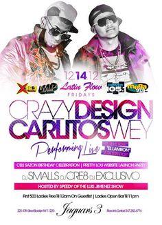Latin Flow Fridays Presents Crazy Design & Carlitos Wey LIVE @ Jaguars3 Friday December 14, 2012