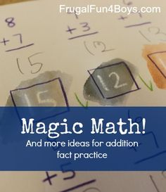 "Magic Math - Spice up addition fact practice with ""magically"" appearing numbers!  More ideas for addition fact practice, too."