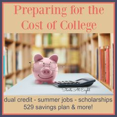 Preparing for the Cost of College offers practical suggestions and tips for gathering up money to pay for college tuition. College Costs, College Fund, College Tuition, Saving For College, College Planning, College Savings, High School Science, Homeschool High School, Middle School Boys