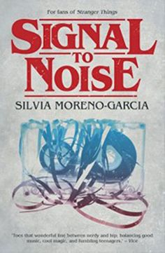 Buy Signal to Noise by Silvia Moreno-Garcia and Read this Book on Kobo's Free Apps. Discover Kobo's Vast Collection of Ebooks and Audiobooks Today - Over 4 Million Titles! Magical Realism Books, Three Friends, I Love Reading, Got Books, Say I Love You, Book Recommendations, Good Music, Vinyl Records, Audio Books