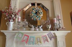 easter mantel | Easter mantle ideas. Probably wouldn't go with quite as many whites ...