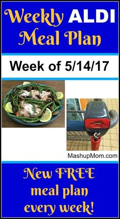 Free ALDI Meal Plan week of 5/14/17 - 5/20/17 -- Six complete dinners for four, $60 out the door! Save time and money with meal planning, and check out a NEW free ALDI meal plan each week. http://www.mashupmom.com/free-aldi-meal-plan-week-51417-52017/ Aldi Recipes, Easy Recipes, Dinner Recipes, Free Meal Plans, Budget Meals, Budget Recipes, Groceries Budget, Family Recipes, Weekly Menu