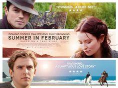 Summer in February est un film de Christopher Menaul avec Dominic Cooper, Dan Stevens. Synopsis : L'histoire d'Alfred Munnings, un membre du groupe bohème Lamorna Group au début du XXe siècle.