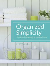 This is Online Books Organized Simplicity: The Clutter-Free Approach to Intentional Living by Tsh Oxenreider open library books. Cleaning Painted Walls, Life Organization, Receipt Organization, Organization Station, Simple Art, Spring Cleaning, Getting Organized, So Little Time, Homemaking