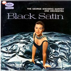 The George Shearing Quintet and Orchestra - Black Satin (1957)