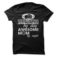 (New Tshirt Design) PHOTOGRAPHER MOM [TShirt 2016] Hoodies Tee Shirts