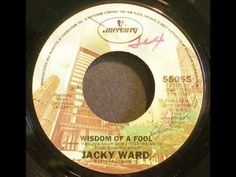 "Jacky Ward ""Wisdom Of A Fool"""
