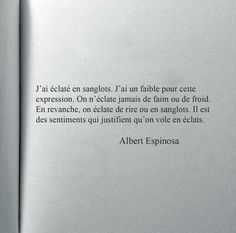 Franch Quotes : Espinosa citation - The Love Quotes Book Quotes, Words Quotes, Me Quotes, Sayings, The Words, Cool Words, Pretty Words, Beautiful Words, French Quotes