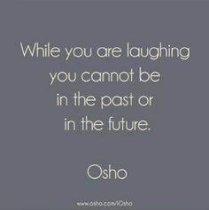 Lach vaker en ben meer in het moment :-) #staeensstil
