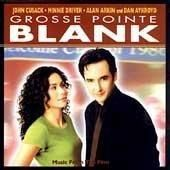 Various Artists - Grosse Pointe Blank: Music From The Film