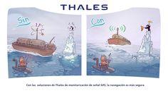 Con las  soluciones de Thales de monitorización de señal GPS, la navegación es más segura.