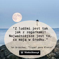 Z ludźmi jest tak, jak z zegarkami... #Brzechwa-Jan,  #Człowiek