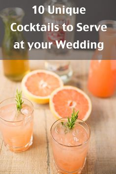 10 Unique Cocktails to Serve at Your Wedding - Weddings are so much fun, but sometimes they lack individuality. Serve one of these signatures cocktails for a memorable evening!