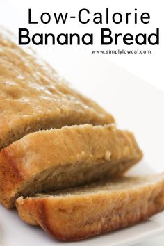 Low-calorie banana bread recipe is only 74 calories per slice It s great for breakfast snack dessert or whenever the mood strikes Simply Low Cal simplylowcal 200 Calorie Meals, Low Calorie Desserts, No Calorie Foods, Low Calorie Recipes, Low Calorie Baking, Keto Desserts, Low Calorie Banana Bread, Healthy Low Calorie Breakfast, Healthy Banana Bread