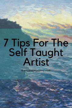 7 Tips For The Self Taught Artist Not many of us have the luxury of going to a top art school and learning how to draw and paint in person. If you are like me and do not have this luxury, then you have the added challenge of being a self taught artist (as Acrylic Painting Techniques, Watercolor Techniques, Art Techniques, Watercolor Paintings, Painting Art, Watercolors, Learn Painting, Painting Hacks, Oil Painting Lessons