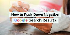 Google Search Results, Reputation Management