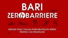 «Bari ZeroBarriere 2017» Paratriathlon e Triathlon trofei in gran finali