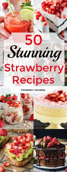 50 Stunning Strawberry Recipes via @tnoland